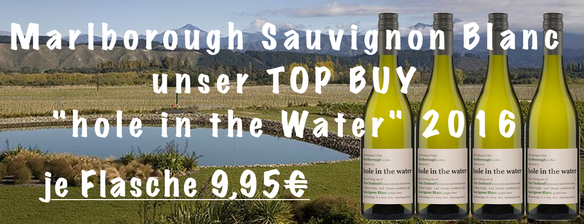 Konrad Wines Hole in the Water 2016 Sauvignon Blanc aus Marlborough neu im Sortiment.