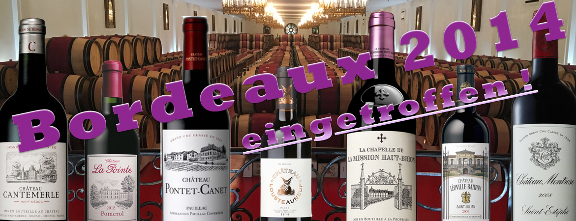 Montrose 2014, Pontet Canet 2014, Cantemerle 2014, Charmail 2014